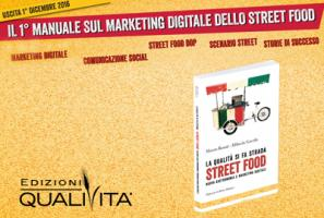 STREET FOOD – NUOVA GASTRONOMIA E MARKETING DIGITALE