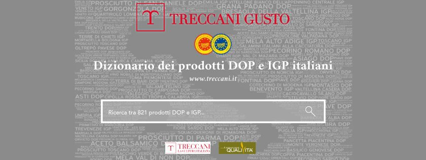 I PRODOTTI DOP E IGP ENTRANO NEL PATRIMONIO DELLA LINGUA ITALIANA